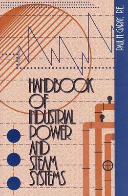 Handbook of Industrial Power and Steam Systems (Hardback)