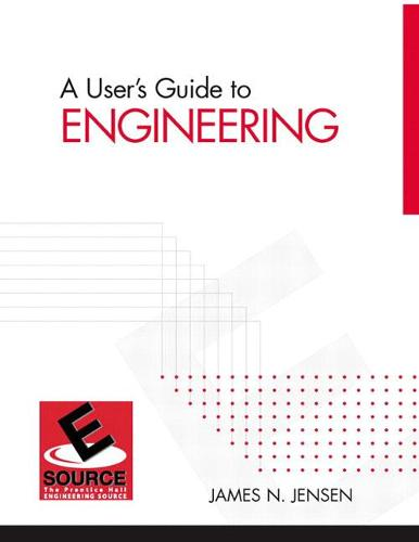A User's Guide to Engineering (Paperback)