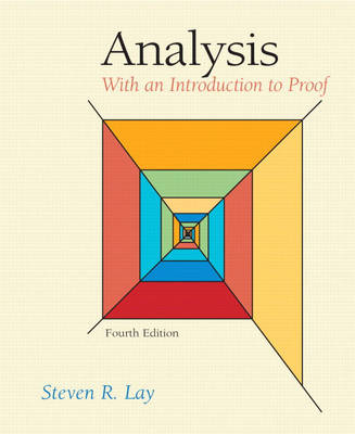 Analysis: With an Introduction to Proof (Hardback)