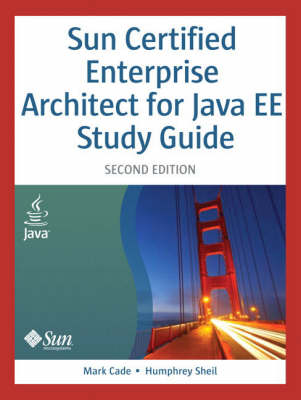 Sun Certified Enterprise Architect for Java EE Study Guide (Paperback)