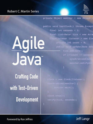 Agile Java?: Crafting Code with Test-Driven Development (Paperback)