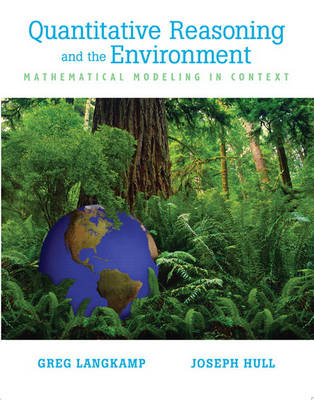 Quantitive Reasoning & the Environment (Hardback)