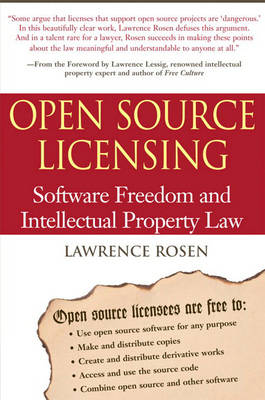 Open Source Licensing: Software Freedom and Intellectual Property Law (Paperback)