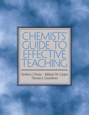 Chemists' Guide to Effective Teaching (Paperback)