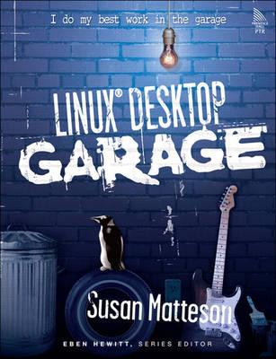 """""""Linux"""" Desktop Garage"""