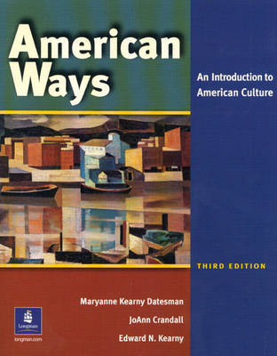 American Ways: An Introduction to American Culture (Paperback)