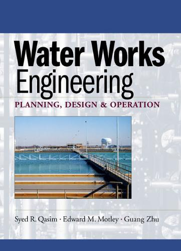 Water Works Engineering: Planning, Design And Operation (Hardback)