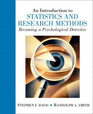 An Introduction to Statistics and Research Methods: Becoming a Psychological Detective (Hardback)