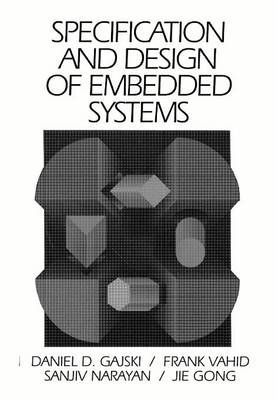 Specification and Design of Embedded Systems (Paperback)