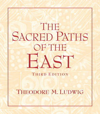 The Sacred Paths of the East (Paperback)