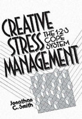 Creative Stress Management Book: The 1-2-3 Cope System (Paperback)