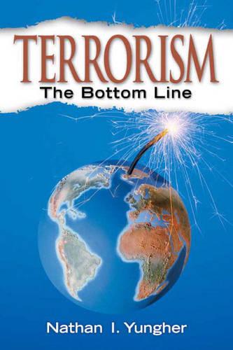 Terrorism: The Bottom Line (Paperback)
