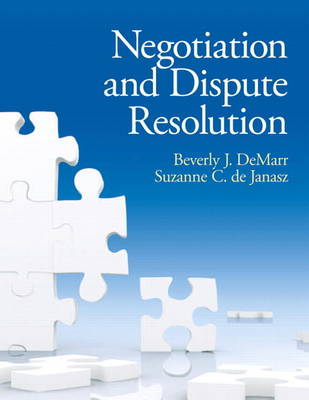 Negotiation and Dispute Resolution (Paperback)
