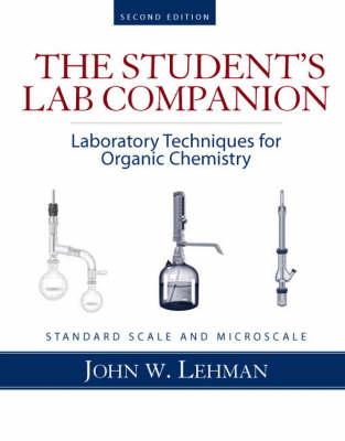 Student Lab Companion: Laboratory Techniques for Organic Chemistry (Paperback)