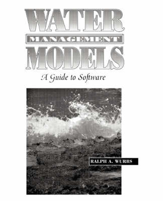 Water Management Models: A Guide to Software (Paperback)