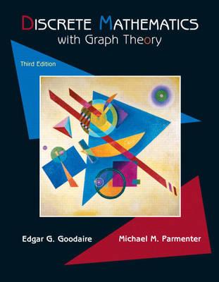 Discrete Mathematics with Graph Theory (Hardback)
