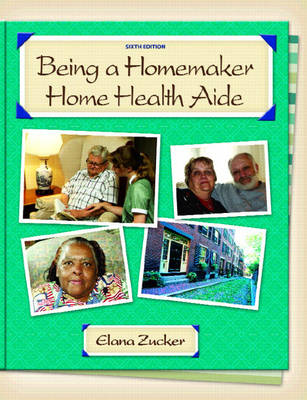 Being a Homemaker/Home Health Aide (Paperback)