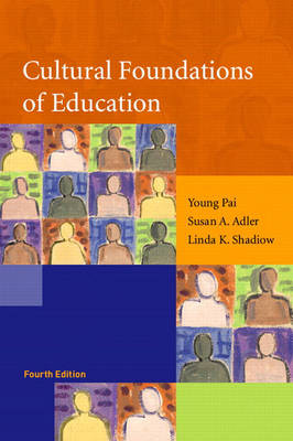 Cultural Foundations of Education (Paperback)