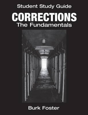 Student Study Guide: Corrections The Fundamentals (Paperback)