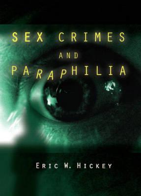 Sex Crimes and Paraphilia (Paperback)