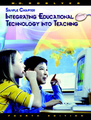 Integrating Educational Technology into Teaching: Sample Chapter (Paperback)