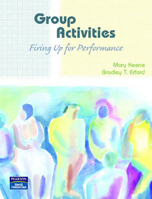 Group Activities: Firing Up for Performance (Paperback)