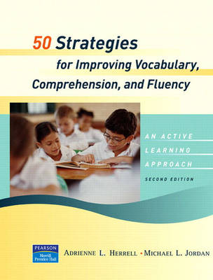 50 Strategies for Improving Vocabulary, Comprehension and Fluency (Paperback)