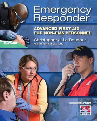 Emergency Responder: Advanced First Aid for Non-EMS Personnel (Paperback)