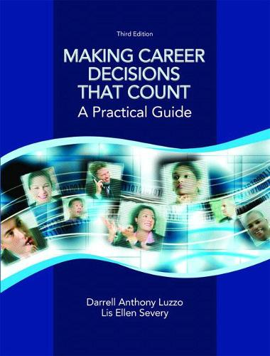 Making Career Decisions that Count: A Practical Guide (Paperback)