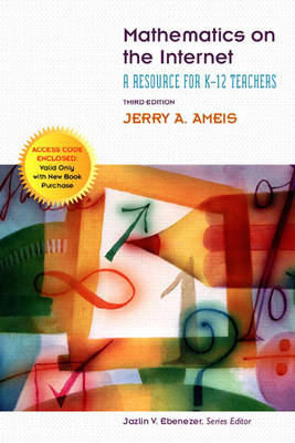 Mathematics on the Internet: A Resource for K-12 Teachers (Paperback)