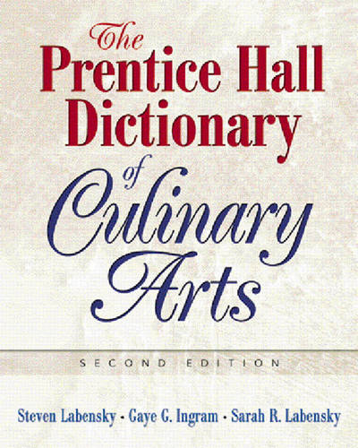 The Prentice Hall Dictionary of Culinary Arts: Academic Version (Paperback)
