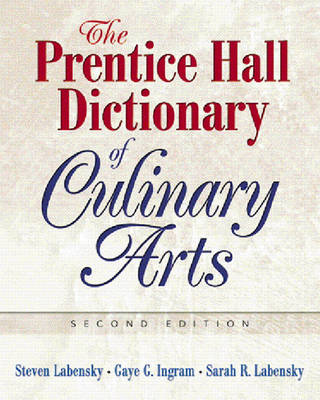 Prentice Hall Dictionary of Culinary Arts, The (Trade Version) (Paperback)