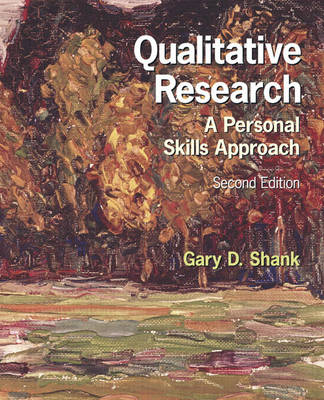 Qualitative Research: A Personal Skills Approach (Paperback)