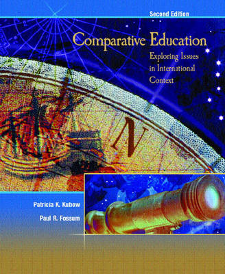 Comparative Education: Exploring Issues in International Context (Paperback)