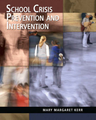 School Crisis Prevention and Intervention (Paperback)