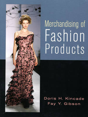Merchandising of Fashion Products (Paperback)