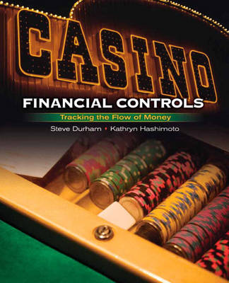 Casino Financial Controls: Tracking the Flow of Money (Hardback)