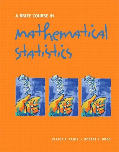 A Brief Course in Mathematical Statistics (Hardback)