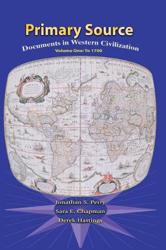 Primary Sources in Western Civilization, Volume 1 for Primary Sources in Western Civilization, Volume 1 (Paperback)