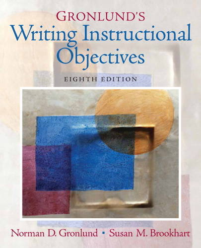 Gronlund's Writing Instructional Objectives (Paperback)