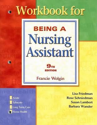 Workbook for Wolgin: Being a Nursing Assistant (Paperback)