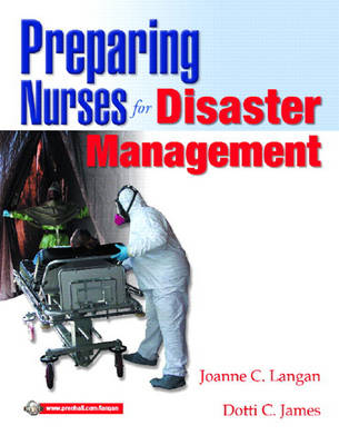 Preparing Nurses for Disasters Management (Paperback)