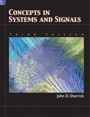Concepts In Systems and Signals (Hardback)
