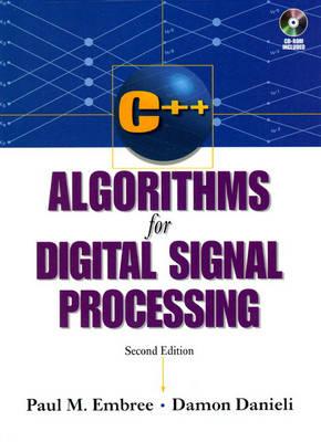 C++ Algorithms for Digital Signal Processing (Hardback)