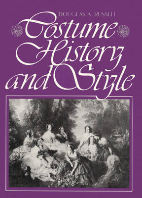 Costume History and Style (Paperback)