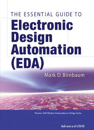 Essential Electronic Design Automation (EDA) (Paperback)