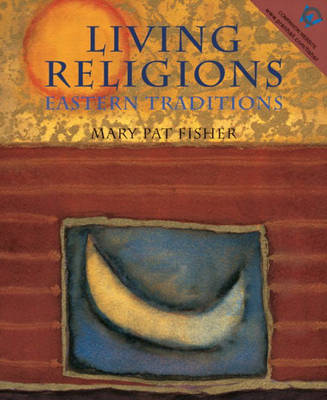 Living Religions - Eastern Traditions (Paperback)