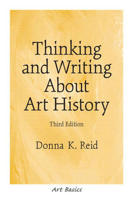 Thinking and Writing About Art History (Paperback)