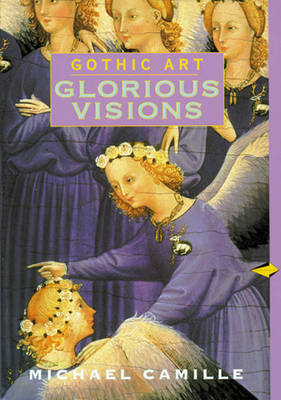 Gothic Art: Glorious Visions, Reprint (Paperback)