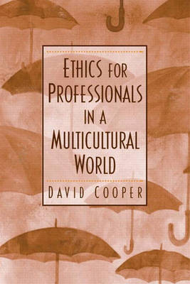 Ethics for Professionals in a Multicultural World (Paperback)